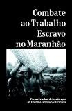 Cartilha sobre Trabalho Escravo no Maranhão