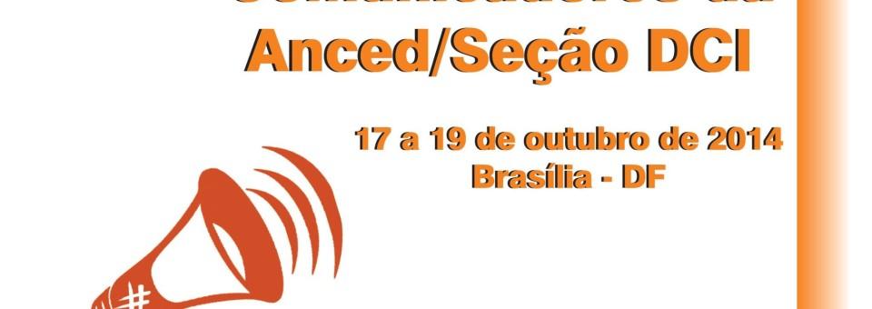 Claudia Santiago participa de Encontro de Comunicadores da Anced, de 17 a 19 de outubro, em Brasília