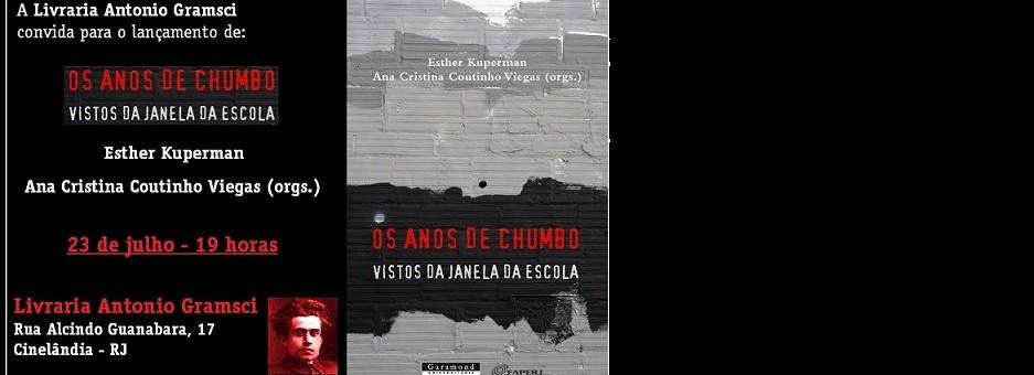 """""""Os anos de chumbo vistos da janela da escola"""": mais um dia de lançamento na Antonio Gramsci!"""