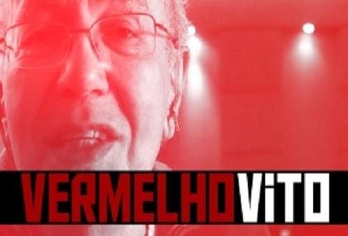 "Vem aí ""Vermelho Vito""! Um documentário sobre Vito Giannotti."