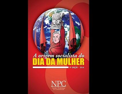 Cartilha sobre a origem socialista do Dia da Mulher chega a 8ª edição