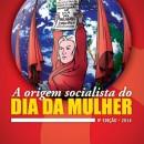 Cartilha sobre a origem socialista do Dia da Mulher chega a 9ª edição