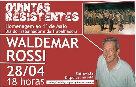 Quintas Resistentes com Waldemar Rossi