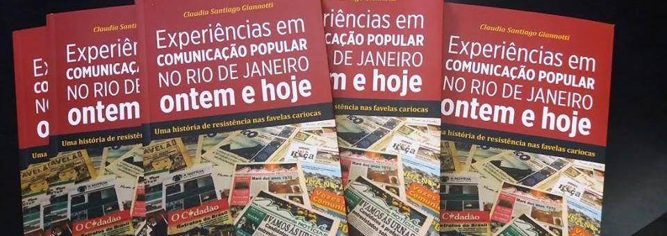 """Lançamento do livro """"Experiências em Comunicação Popular no Rio de Janeiro ontem e hoje"""""""