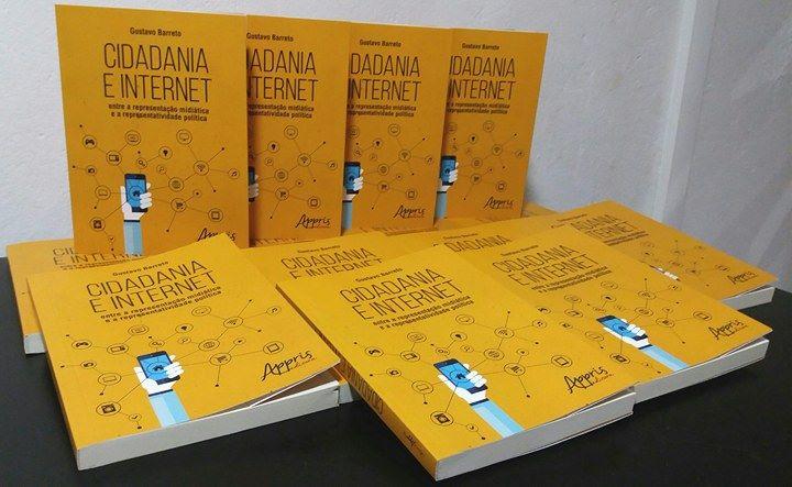 """Será lançado amanhã o livro """"Cidadania e Internet – Entre a representação midiática e a representatividade política"""""""