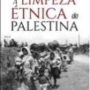 Livro 'A limpeza étnica da Palestina' será lançado na Livraria Antonio Gramsci