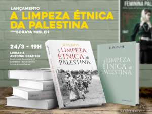 Livro 'A Limpeza étnica da Palestina', de Ilan Pappé, será lançado hoje | NPC - Núcleo Piratininga de Comunicação
