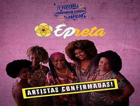 ÉPreta faz show de encerramento no 1º Festival da Comunicação Sindical e Popular
