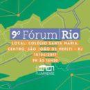 Fórum Rio realiza sua 9º edição nesse sábado (10) e debate os impactos da crise do estado nos municípios