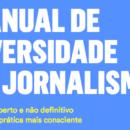 Manual de diversidade no jornalismo