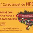 O papel da comunicação na organização popular é tema do 23º Curso Anual do NPC