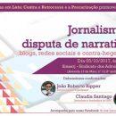Claudia Santiago participa de debate sobre disputa de narrativas no jornalismo