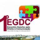 1º Encontro Gaúcho pelo Direito à Comunicação (EGDC)