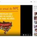 Acompanhe os vídeos produzidos no 23º Curso Anual NPC